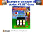 example of animation in student vb net game