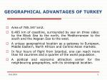 geographical advantages of turkey