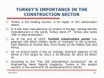 turkey s importance in the construction sector