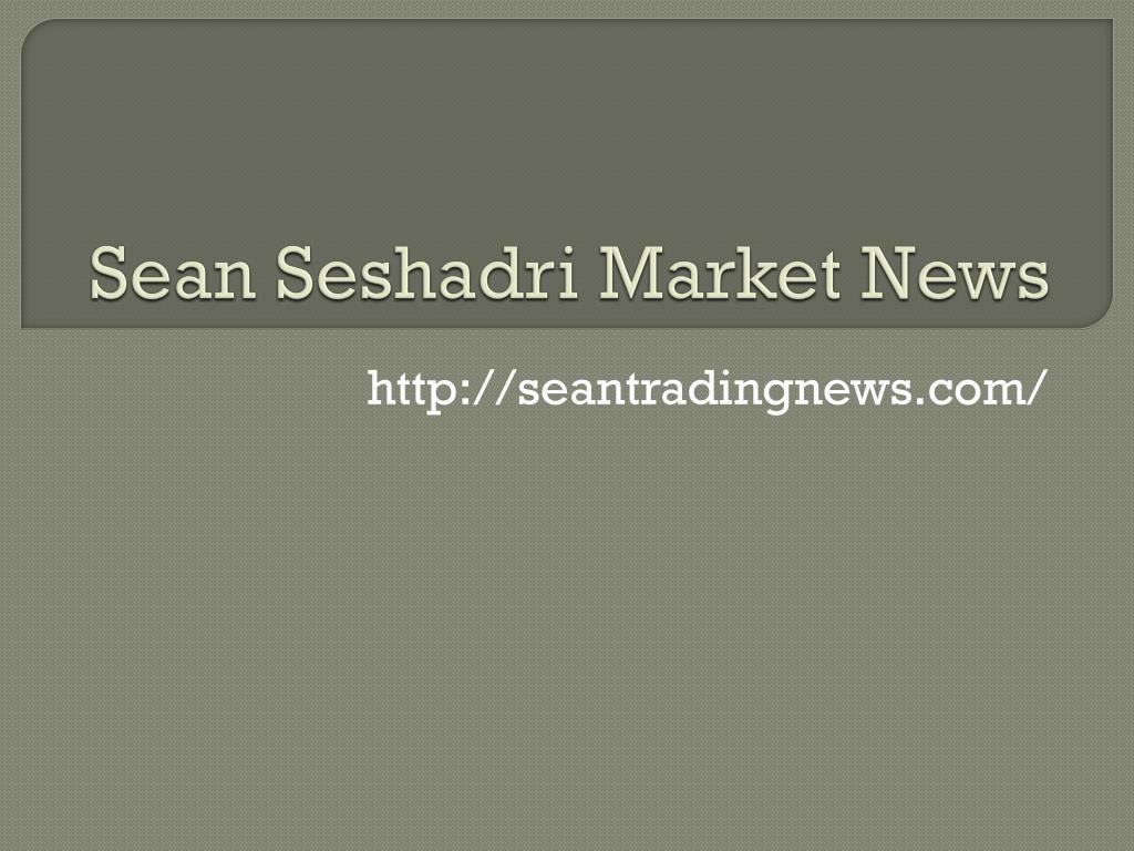 sean seshadri market news l.