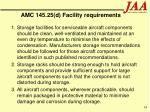 amc 145 25 d facility requirements