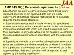 amc 145 30 c personnel requirements continued