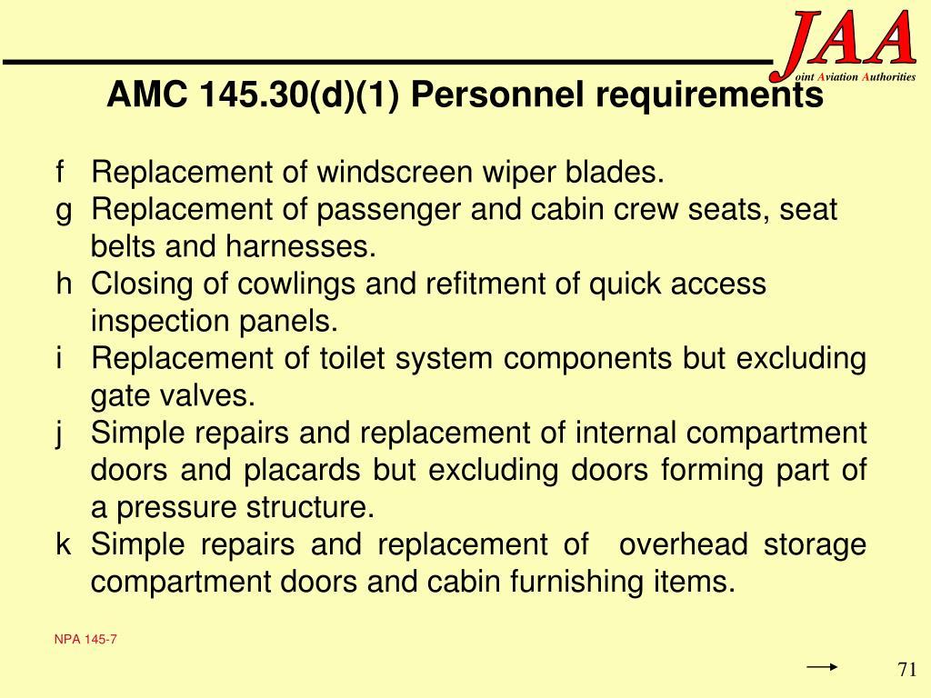 AMC 145.30(d)(1) Personnel requirements
