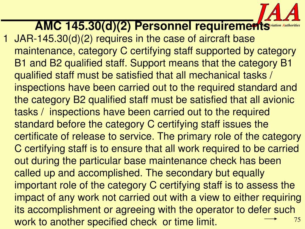 AMC 145.30(d)(2) Personnel requirements