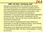 amc 145 35 a certifying staff
