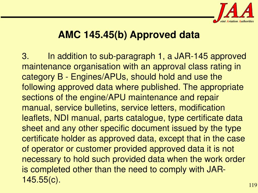 AMC 145.45(b) Approved data