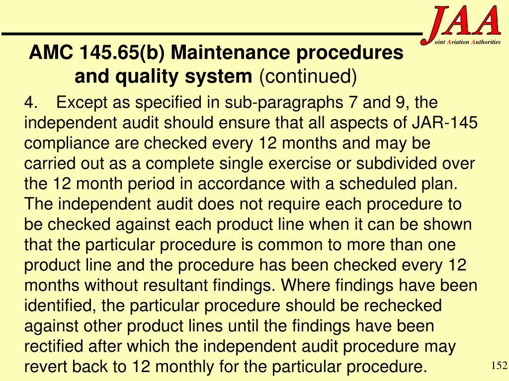 AMC 145.65(b) Maintenance procedures and quality system
