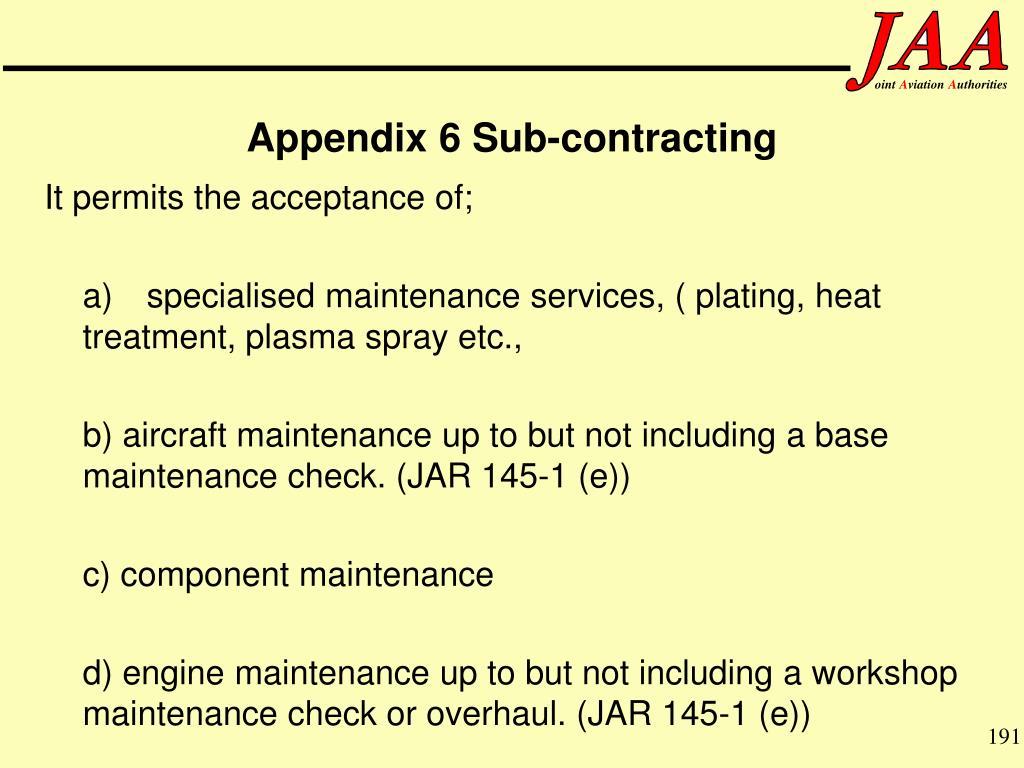 Appendix 6 Sub-contracting