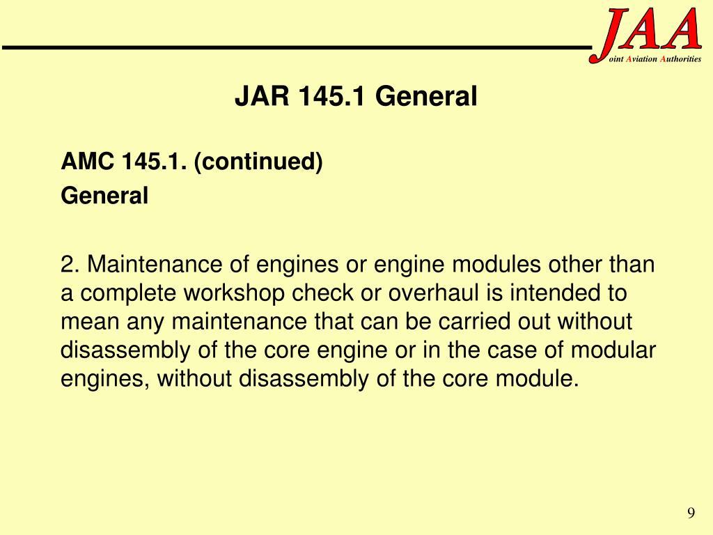 JAR 145.1 General