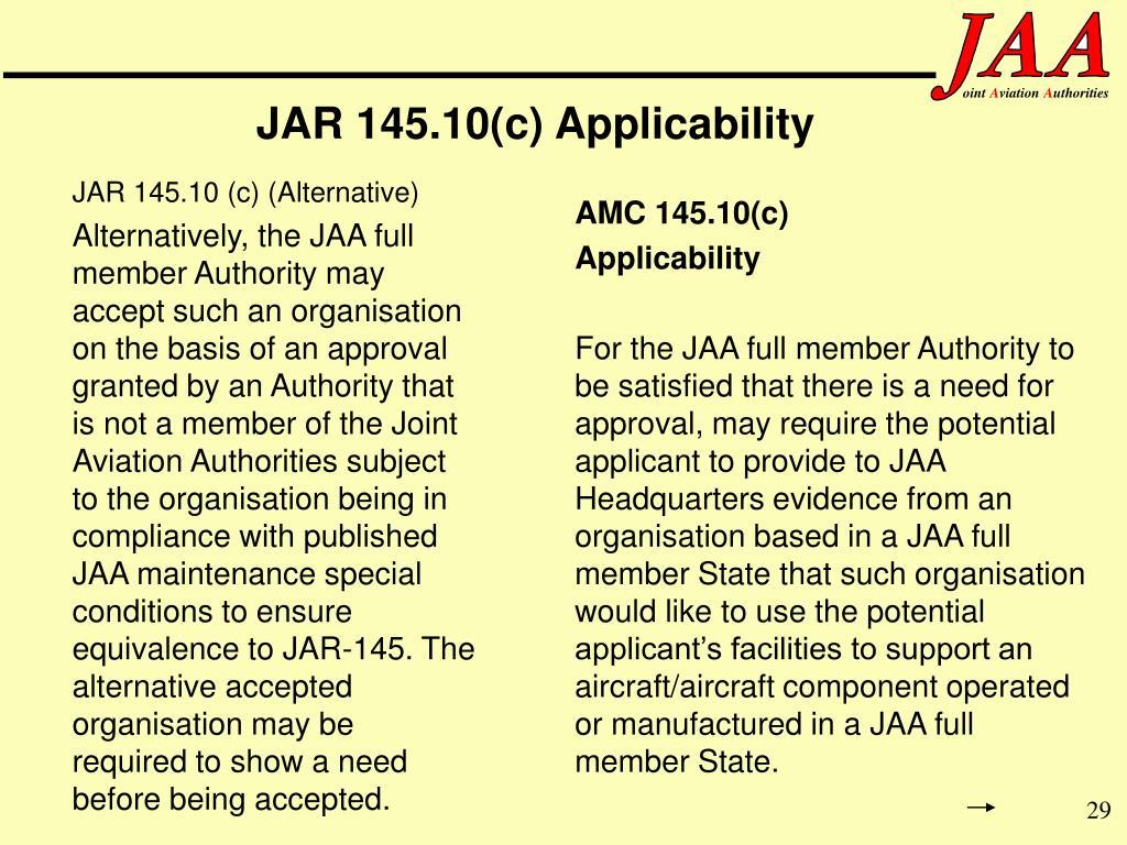 JAR 145.10(c) Applicability