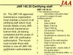 jar 145 35 certifying staff102