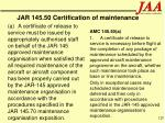 jar 145 50 certification of maintenance