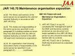 jar 145 70 maintenance organisation exposition164