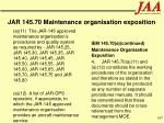 jar 145 70 maintenance organisation exposition167