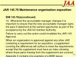 jar 145 70 maintenance organisation exposition172