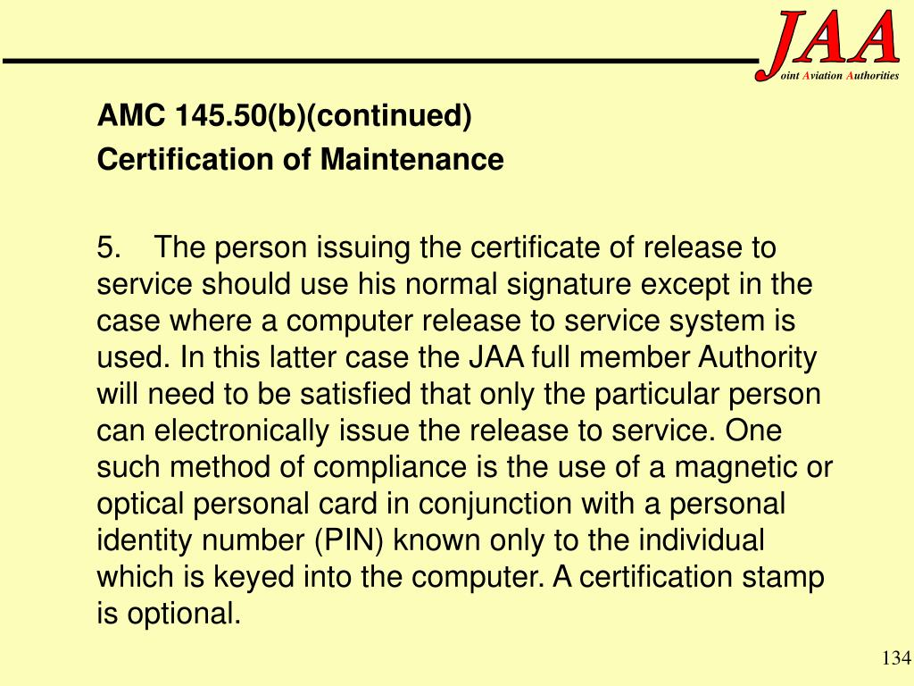 AMC 145.50(b)(continued)