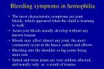 bleeding symptoms in hemophilia