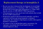 replacement therapy in hemophilia a