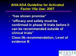 aha asa guideline for activated factor viia use 2007