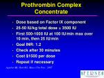prothrombin complex concentrate30