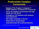prothrombin complex concentrate