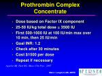 prothrombin complex concentrate22