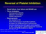 reversal of platelet inhibition