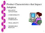 product characteristics that impact adoption