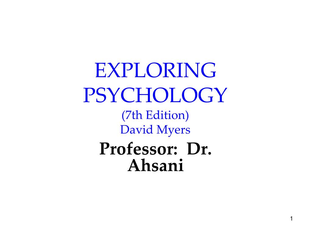 exploring psychology 7th edition david myers l.