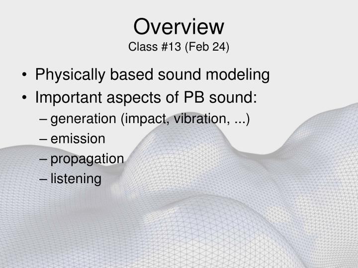 Overview class 13 feb 24
