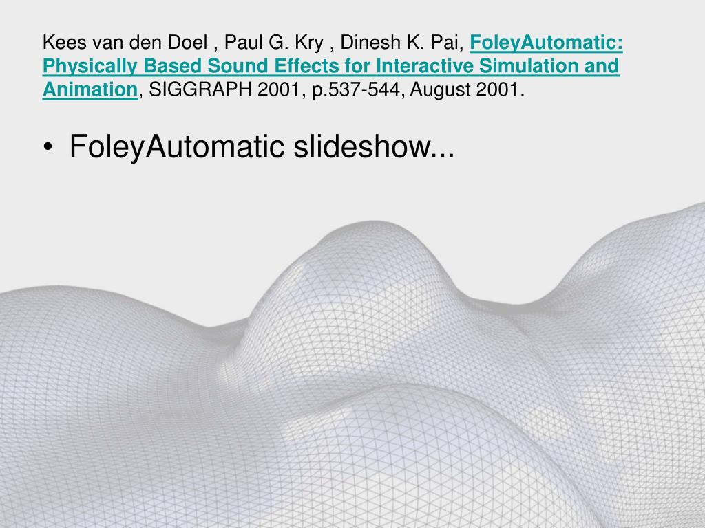 Kees van den Doel , Paul G. Kry , Dinesh K. Pai,