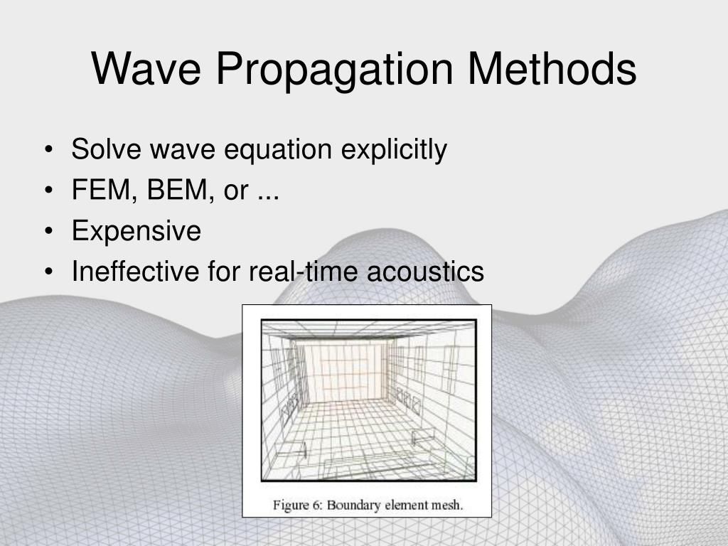 Wave Propagation Methods