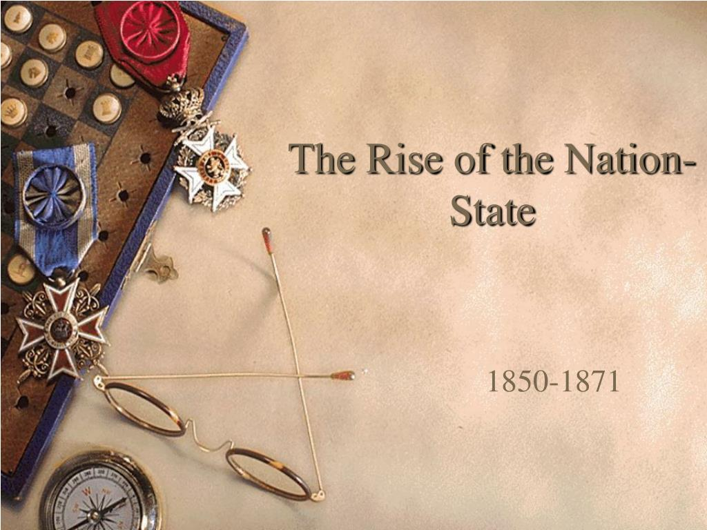 the rise of the nation state l.