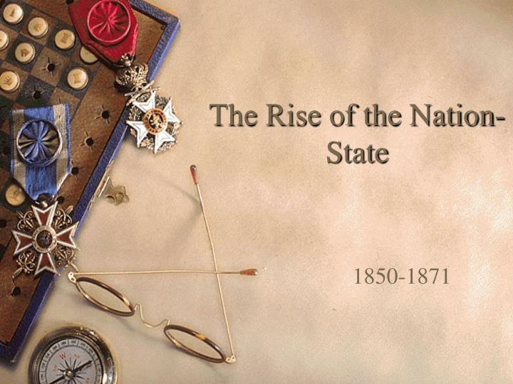 the rise of the nation state n.