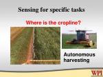 sensing for specific tasks