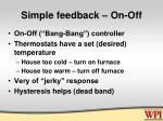 simple feedback on off