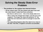 solving the steady state error problem