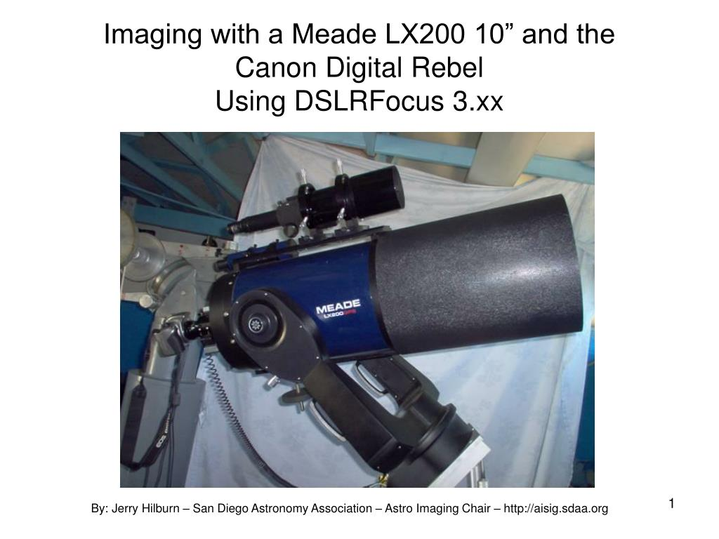 imaging with a meade lx200 10 and the canon digital rebel using dslrfocus 3 xx l.