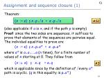assignment and sequence closure 1