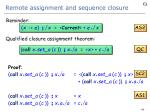 remote assignment and sequence closure