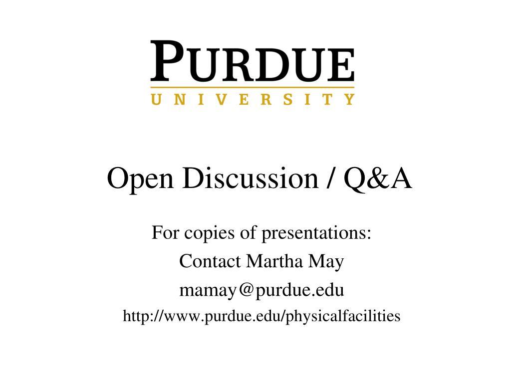 Open Discussion / Q&A