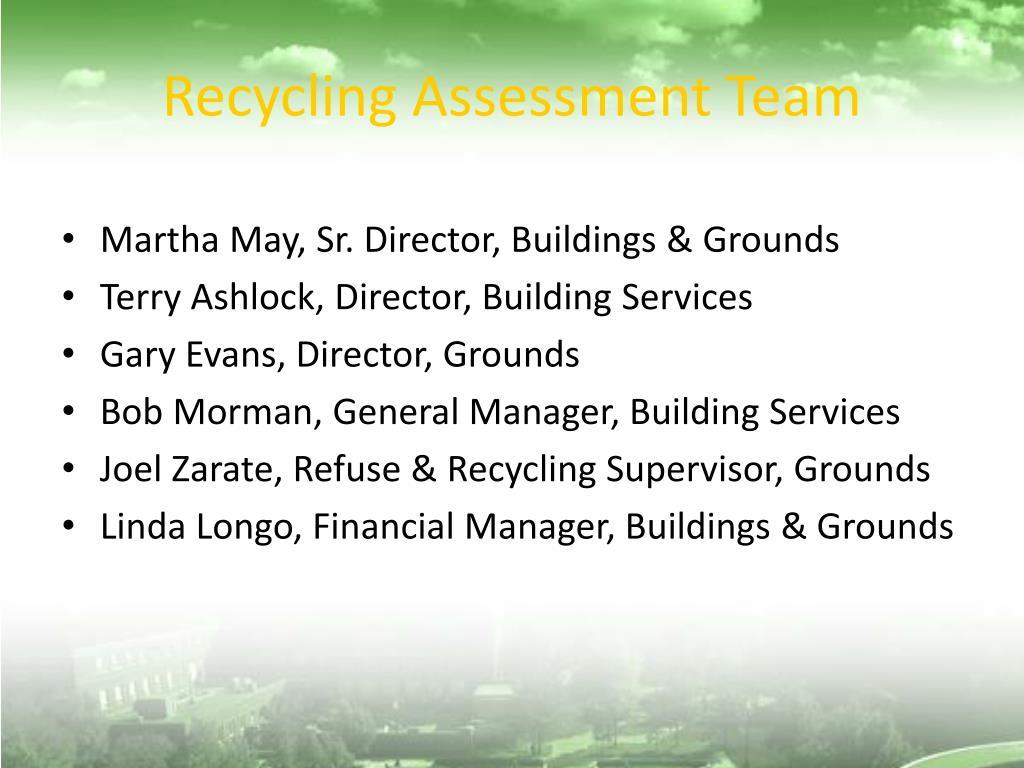 Recycling Assessment Team