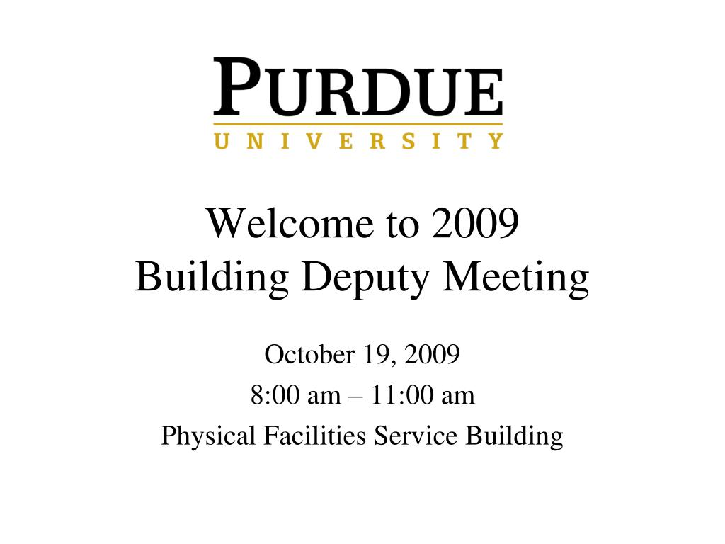 welcome to 2009 building deputy meeting l.