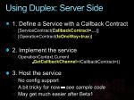 using duplex server side