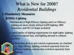 what is new for 2008 residential buildings