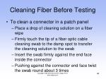 cleaning fiber before testing46