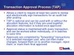 transaction approval process tap
