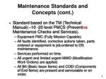 maintenance standards and concepts cont