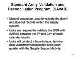 standard army validation and reconciliation program savar
