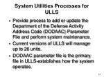 system utilities processes for ulls